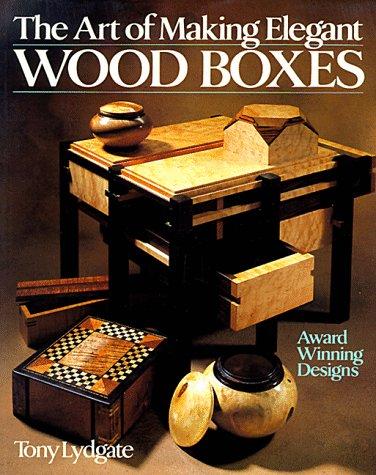 9780806988382: The Art Of Making Elegant Wood Boxes: Award Winning Designs