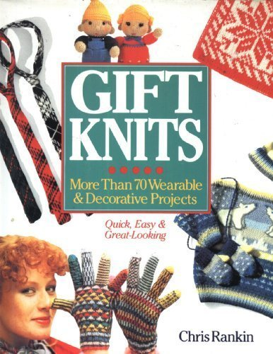 9780806988429: Gift Knits: More Than 70 Wearable & Decorative Projects
