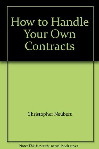 9780806988689: How to Handle Your Own Contracts