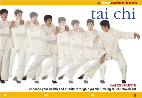 9780806988719: T'Ai Chi: A Flowmotion Book: Enhance Your Health and Vitality Through Dynamic Flowing Tai Chi Movement