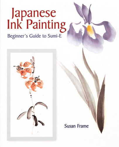 9780806989679: Japanese Ink Painting: Beginner's Guide to Sumi-E