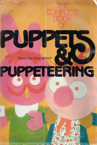 9780806989709: Complete Book of Puppets and Puppeteering