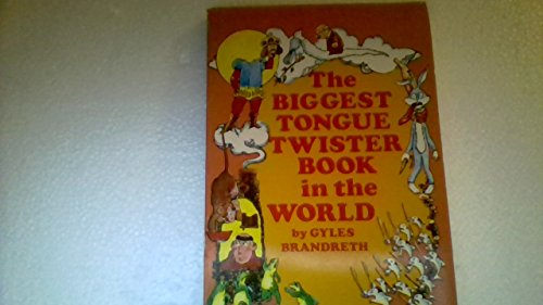 9780806989723: The Biggest Tongue Twister Book in the World