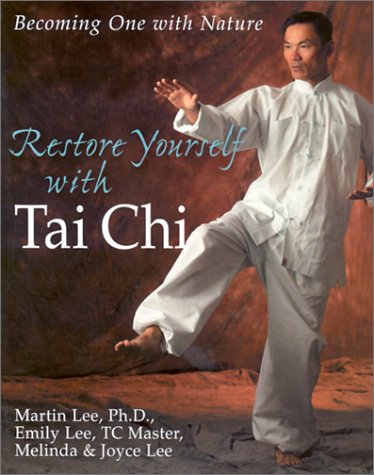 9780806990453: Restore Yourself With Tai Chi: Becoming One With Nature