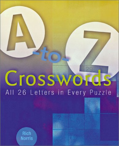 9780806990989: A-to-Z Crosswords: All 26 Letters in Every Puzzle