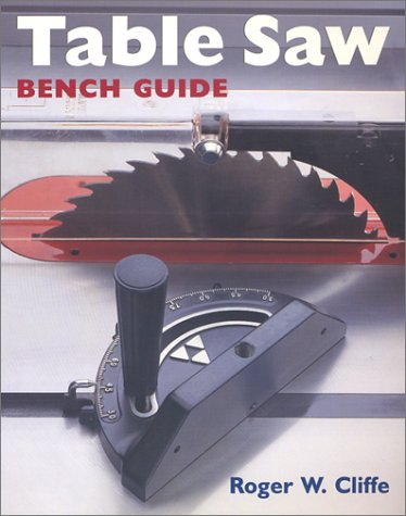 9780806991351: Table Saw Bench Guide (Bench Guides)