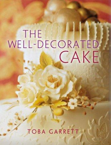 The Well-Decorated Cake: Toba Garrett