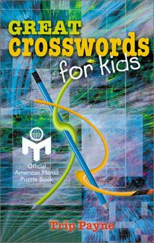 9780806992891: Great Crosswords for Kids (Mensa)