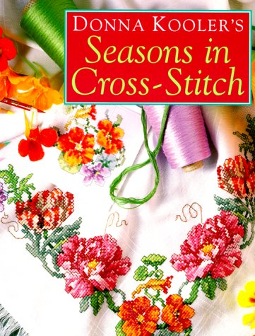 9780806993263: Donna Kooler's Seasons in Cross-Stitch