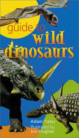9780806993461: Guide to Wild Dinosaurs