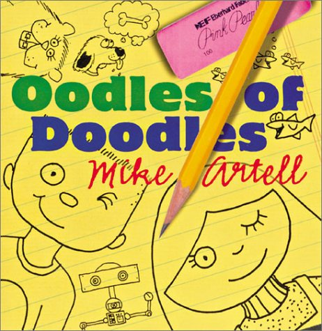 Oodles of Doodles: Artell, Mike