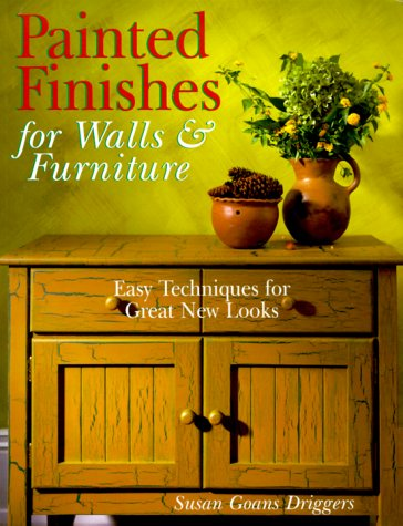 9780806994161: Painted Finishes For Walls & Furniture: Easy Techniques For Great New Looks