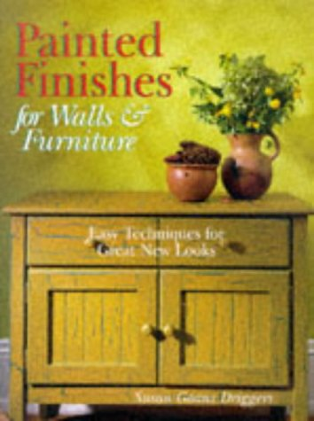 9780806994413: Painted Finishes For Walls & Furniture: Easy Techniques For Great New Looks