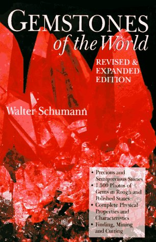 Gemstones of the World - Revised &: Schumann, Walter