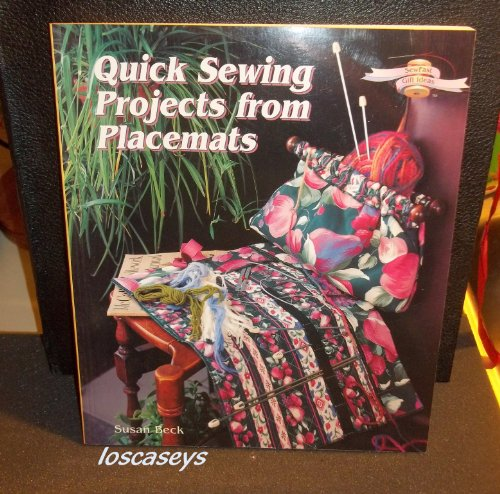 9780806994864: Quick Sewing Projects from Placemats (Sewfast Gift Ideas)