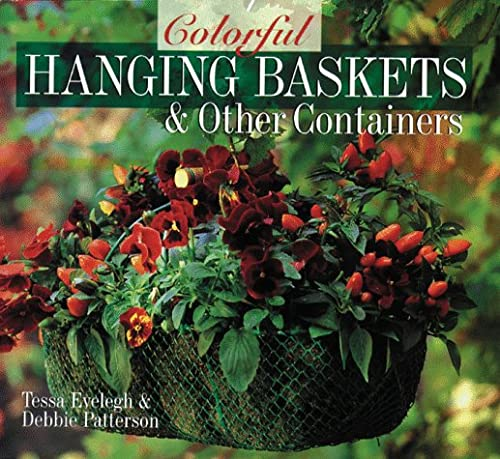 Colorful Hanging Baskets & Other Containers: Illustrator-Jim Sharpe; Illustrator-Sky