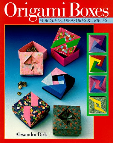 9780806994956: Origami Boxes For Gifts, Treasures & Trifles