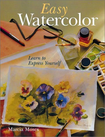 9780806995427: Easy Watercolor: Learn to Express Yourself