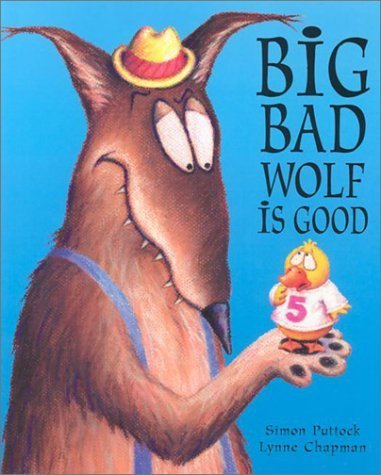9780806995700: Big Bad Wolf Is Good
