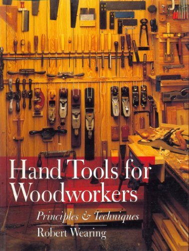 9780806995786: Hand Tools For Woodworkers: Principles & Techniques