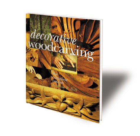9780806995878: Decorative Woodcarving: The Complete Course