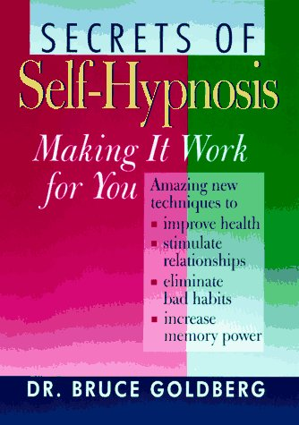 9780806996202: Secrets Of Self-Hypnosis: Making It Work For You
