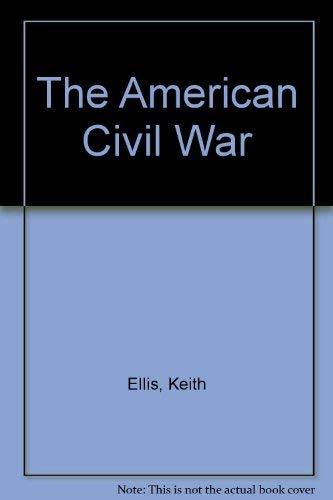 9780806997223: The American Civil War