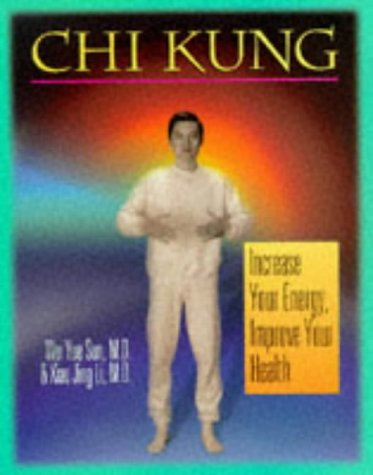 9780806997292: Chi Kung: Increase Your Energy, Improve Your Health
