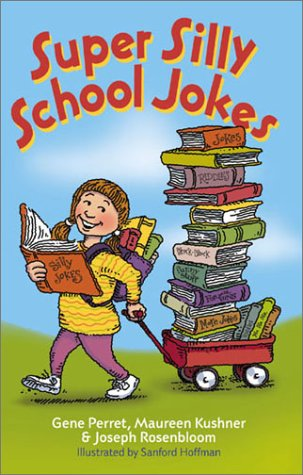 Super Silly School Jokes: Perret, Gene; Rosenbloom,
