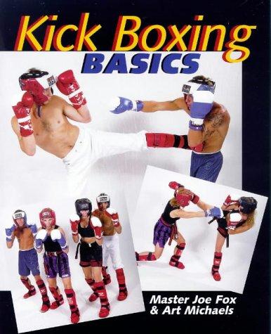 KICKBOXING BASICS: Fox, Joe