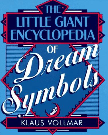 9780806997872: The Little Giant® Encyclopedia of Dream Symbols (Little Giant Encyclopedias)