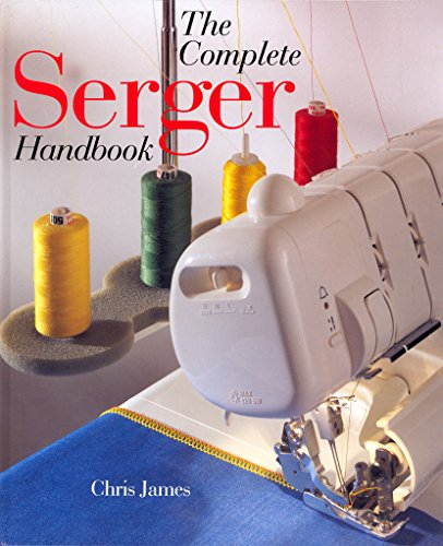 9780806998060: The Complete Serger Handbook