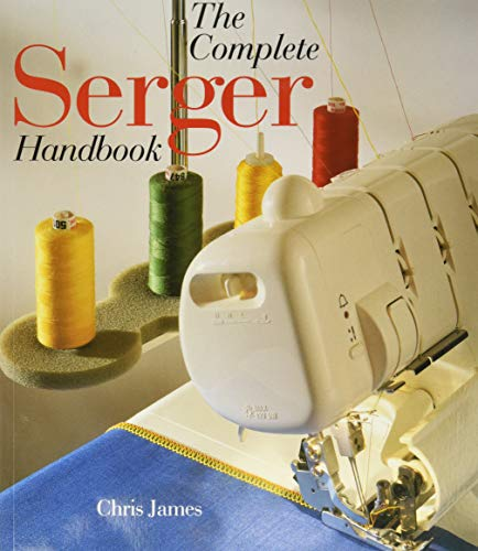 9780806998077: The Complete Serger Handbook