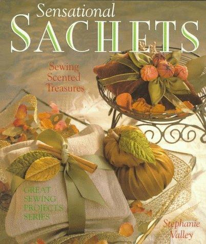 9780806998114: Sensational Sachets