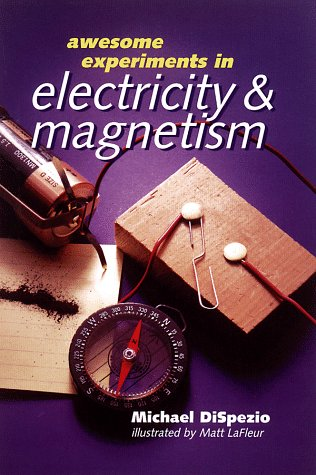 9780806998190: Awesome Experiments in Electricity & Magnetism