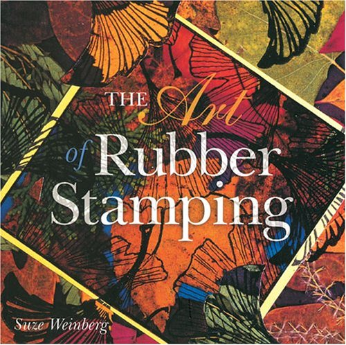 9780806998282: The Art of Rubber Stamping