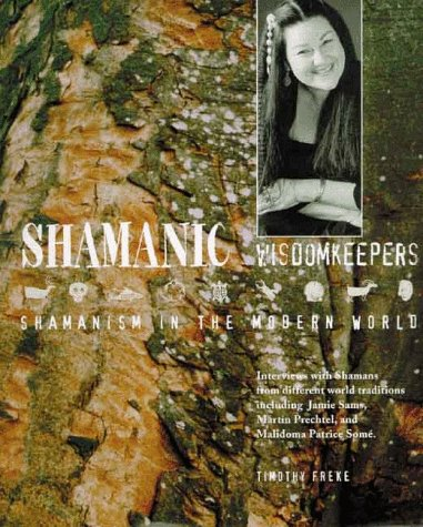 9780806999135: Shamanic Wisdomkeepers: Shamanism in the Modern World