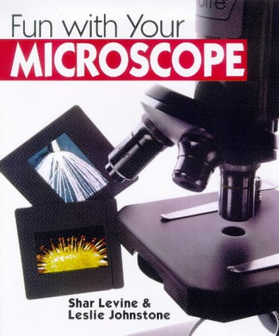 9780806999456: Fun With Your Microscope