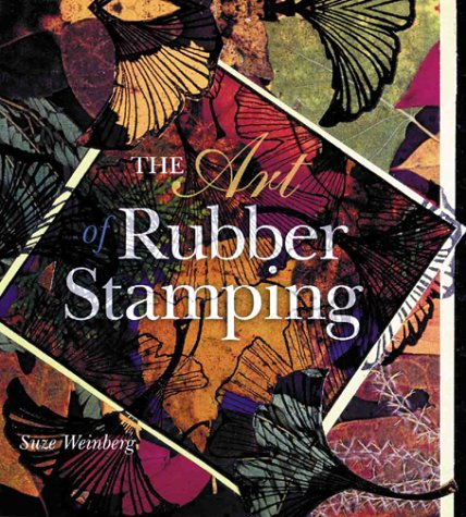 9780806999760: The Art Of Rubber Stamping