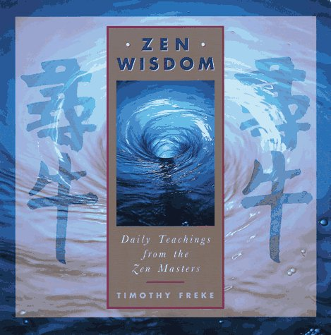 9780806999777: Zen Wisdom: Daily Teachings from the Zen Masters