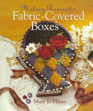 9780806999951: Making Romantic Fabric-Covered Boxes