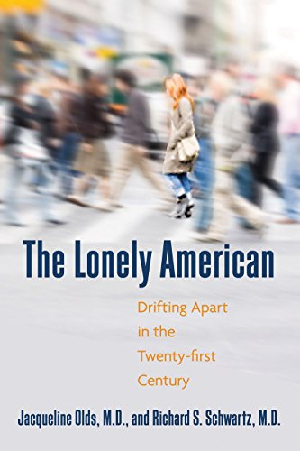 The Lonely American Drifting Apart in the Twenty-First Century