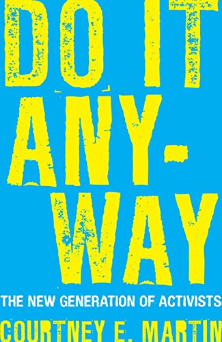 9780807000472: Do It Anyway: The New Generation of Activists