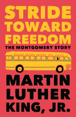 9780807000694: Stride Toward Freedom: The Montgomery Story (King Legacy)