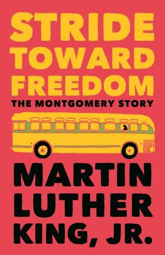 9780807000694: Stride Toward Freedom: The Montgomery Story