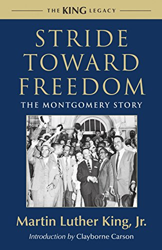 9780807000731: Stride Toward Freedom: The Montgomery Story (King Legacy)