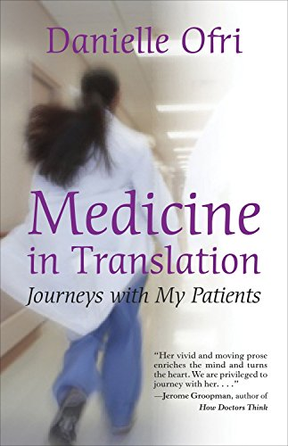 9780807001264: Medicine in Translation: Journeys with My Patients
