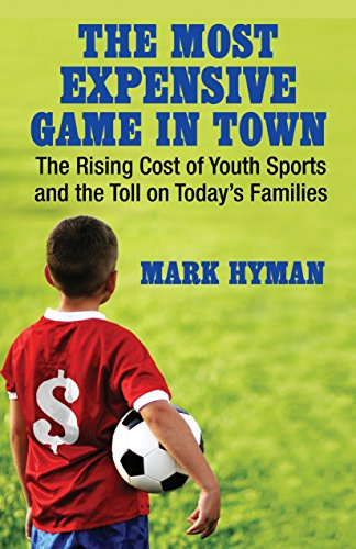 The Most Expensive Game in Town: Hyman, Mark