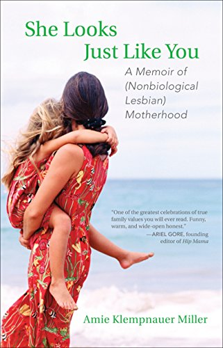 9780807001516: She Looks Just Like You: A Memoir of (Nonbiological Lesbian) Motherhood