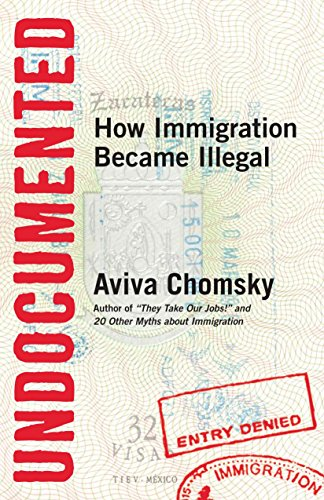 9780807001677: Undocumented: How Immigration Became Illegal
